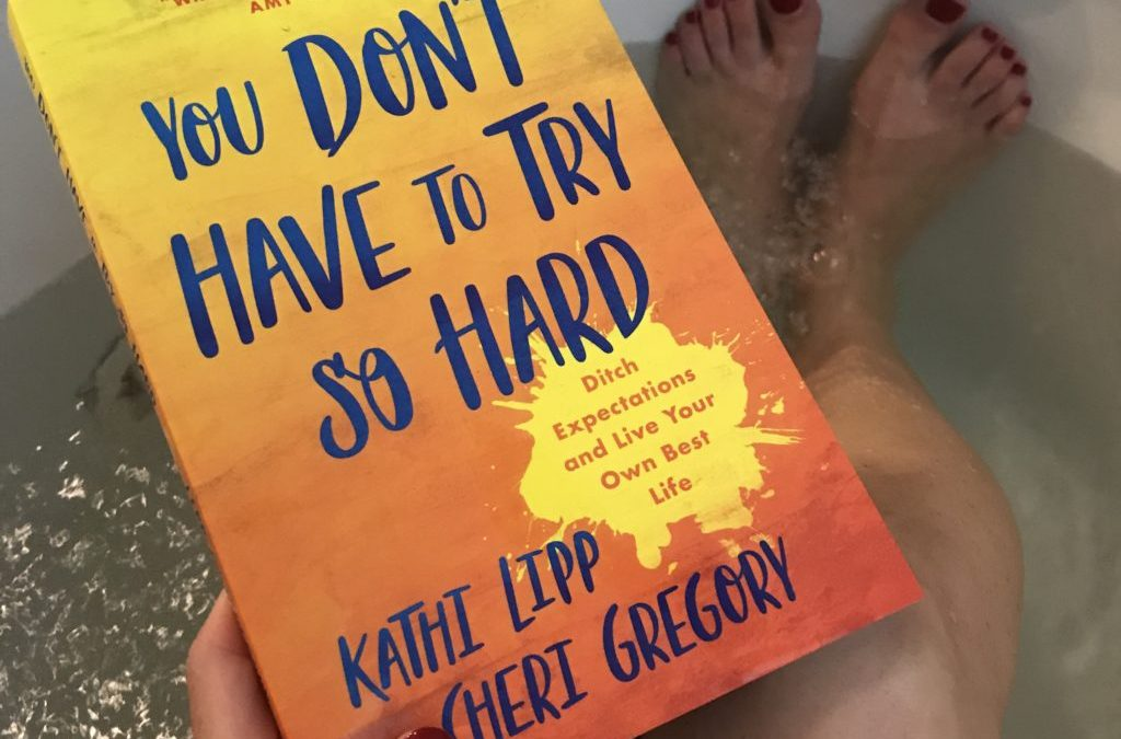 You Don't Have To Try So Hard: A Book Review and GIVEAWAY!